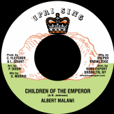 Albert Malawi - Children Of The Emperor / Advocates Aggregation - Ethiopia First (Uprising / DKR) US 7""
